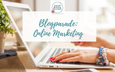 Online-Marketing Blogparade: Was ist die beste Online-Marketing Strategie für mehr Sichtbarkeit?