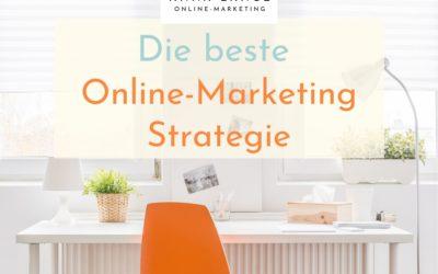 Die beste Online-Marketing Strategie für mehr Sichtbarkeit