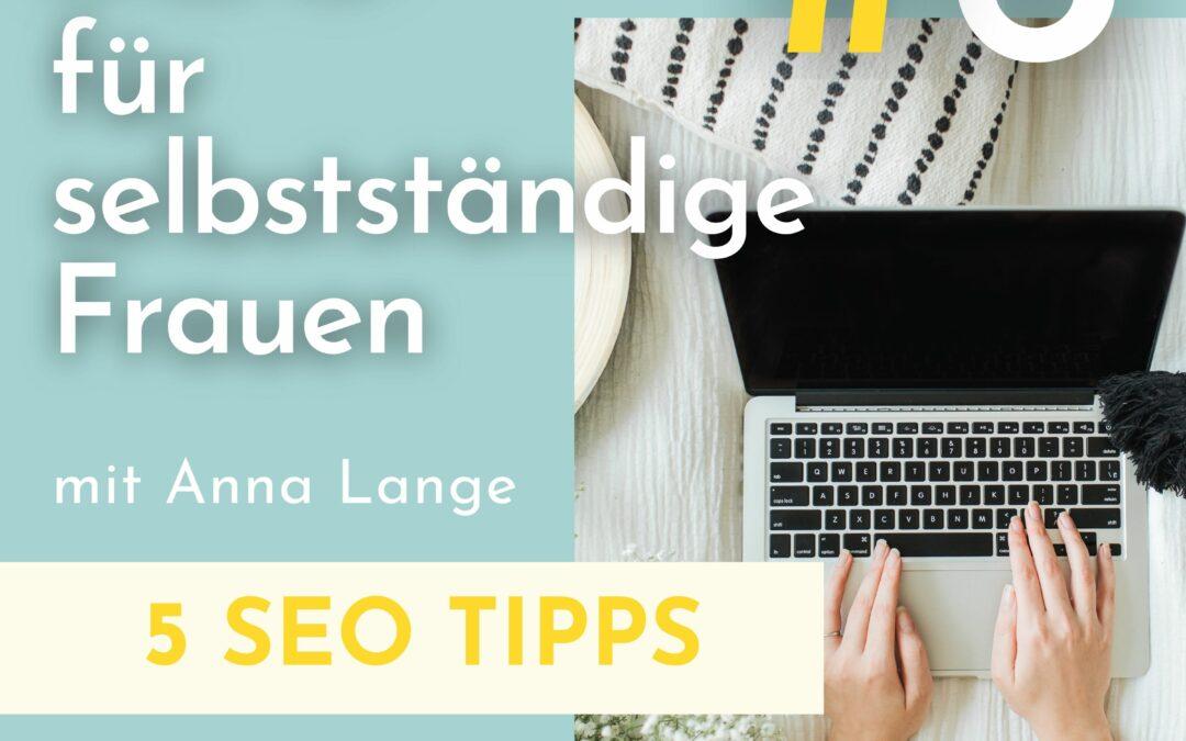 Blog SEO – 5 Tipps zur Suchmaschinenoptimierung deines Blogs